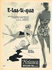 PUBLICITE ADVERTISING 114  1956  HELANCA NYLON maillot de bain slips sous veteme