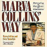 Marva Collins' Way: Updated-ExLibrary