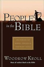 People in the Bible by Woodrow Kroll (2004, Hardcover)