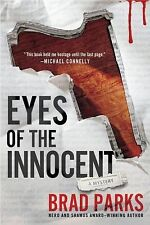 Eyes of the Innocent by Brad Parks (A Carter Ross Mystery) (2012 Paperback) 7992