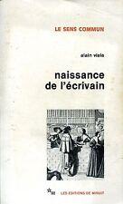 Alain Viala NAISSANCE DE L'ÉCRIVAIN raccolta di materiale di giornali in tema