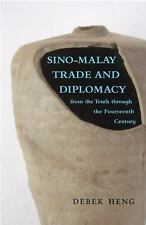Ohio RIS Southeast Asia: Sino-Malay Trade and Diplomacy from the Tenth...