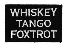 Whiskey Tango Foxtrot Tactical Funny Hook & Loop Embroidered Morale Tags Patch