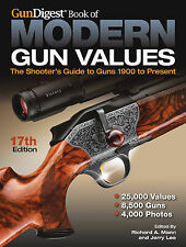Gun Digest Book of Modern Gun Values 17th Edition: The Shooter's Guide to Guns 1