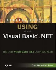 Special Edition Using Visual Basic.NET by Spotts, Jeff; Siler, Brian