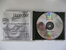 Lopez-Cobos conducts Honegger Symphony Nos 2 & 4 Lausanne CO Virgin 791 486 CD