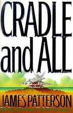 JAMES PATTERSON'S Novel, Cradle and All  (2000, Hardcover) FIRST EDITION HCDJ