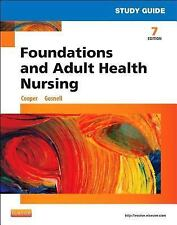 Study Guide for Foundations and Adult Health Nursing by Kelly Gosnell 7e 2015