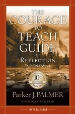 The Courage to Teach Guide for Reflection and Renewal,  10th Anniversary Editio