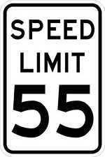 Speed Limit 55 - 12 x 18. A Real Sign. 10 Year 3M Warranty