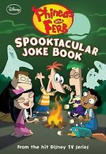 Phineas and Ferb: Spooktacular Joke Book Disney Book Group,, Bernstein, Jim, Pe