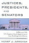 Justices, Presidents and Senators, Revised: A History of the U.S. Supreme Court