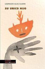 Su Unico Hijo by Leopoldo Alas Clarin (2014, Paperback)