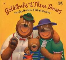 Goldilocks and the Three Bears by Caralyn Buehner (2009, Paperback)