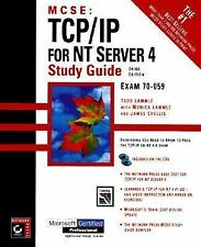 MCSE : TCP/IP for NT Server 4 Study Guide Exam 70-059 by Todd Lammle (1998,...