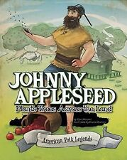 American Folk Legends: Johnny Appleseed Plants Trees Across the Land (2014,...