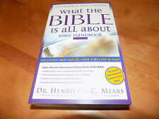 WHAT THE BIBLE IS ALL ABOUT Henrietta C Mears Biblical Handbook NIV Edition Book