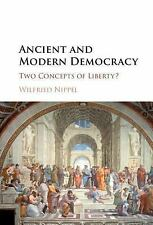 Ancient and Modern Democracy : Two Concepts of Liberty? by Wilfried Nippel...