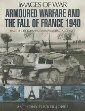 2014-04-19, Armoured Warfare and the Fall of France: Rare Photographs from Warti
