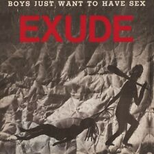 """Exude Boys Just Want To Have Sex 12"""""""