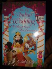 INDIA - THE BIG INDIAN WEDDING BY SAKSHI SALVE PAGES 144 WITH PICTURES
