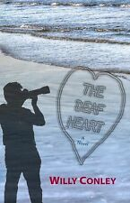 The Deaf Heart: A Novel Conley, Willy Books-Good Condition