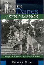 Great Dane Book: The Danes of Send Manor by Robert Heal (2002)