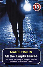 All the Empty Places (No Exit Press 18 Years Classic),Mark Timlin,New Book mon00