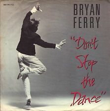 "7"" Bryan Ferry (Roxy Music) – Don't Stop The Dance // Germany 1985"