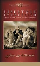 Lifestyle Evangelism: Learning to Open Your Life to Those Around You, Aldrich, D