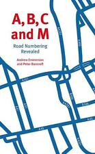 A,B,C, and M - Road Numbering Revealed motorway