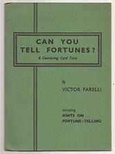 CAN YOU TELL FORTUNES? A Convincing Card Trick by Victor Farelli