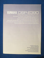 YAMAHA DSP-E390 OWNERS MANUAL ORIGINAL FACTORY ISSUE   v1