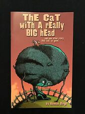The Cat with the Really Big Head mini comic Roman Dirge MINT/NM 2002 SLG Lenore