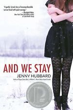 And We Stay by Jenny Hubbard (2015, Paperback)