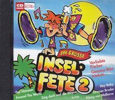 CD + Die große Insel Fete + Part 2 + 18 Fetenhits & Mixes für Ballermann Party +