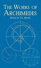 Dover Books on Mathematics: The Works of Archimedes by Archimedes (2002,...