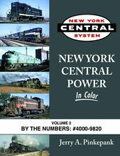 New York Central Power In Color Vol. 2: by the Numbers #4000-9820 / railroad