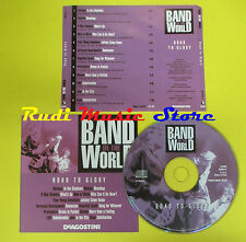 CD BAND IN THE WORLD ROAD TO GLORY compilation 2005 HANSON RASMUS EMF JAM (C2)