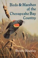 Birds and Marshes of the Chesapeake Bay Country, Meanley, Brooke, Good Book
