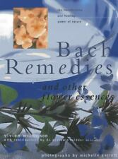 Bach Remedies and Other Flower Essences : Essential Insights into Healing and...