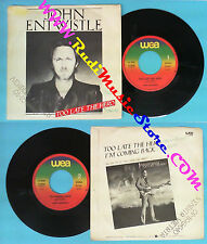 LP 45 7'' JOHN ENTWISTLE Too late the hero I'm coming bacl 1981 WHO no cd mc dvd