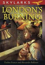 Pauline Francis London's Burning (Skylarks) Very Good Book