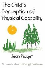 The Child's Conception of Physical Causality by Jean Jean Piaget Paperback Book