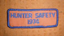 HUNTER SAFETY 1974. Vintage NRA/Gun Club Qualification Course Patch.
