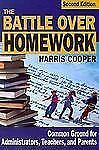 The Battle Over Homework: Common Ground for Administrators, Teachers, and Parent