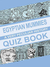 Egyptian Mummies, A Very Peculiar History Quiz Book, Victoria England, Jim Pipe,
