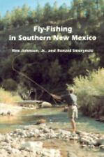 Coyote Book: Fly-Fishing in Southern New Mexico by Rex Johnson and Ronald...
