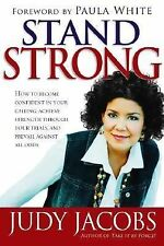 Stand Strong : How to Become Confident in Your Calling, Achieve Strength Thro...