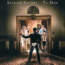 Ta-Dah by Scissor Sisters (CD, Sep-2006, Universal Distribution)